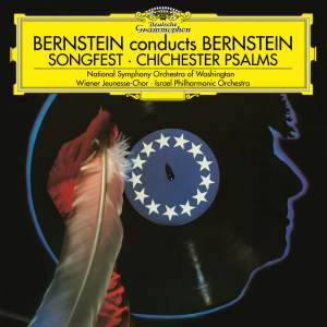 Bernstein: Songfest, Chichester Psalms