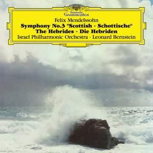 Mendelssohn: Symphony No.3, Hebrides Overture