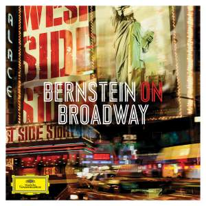 Bernstein On Broadway…