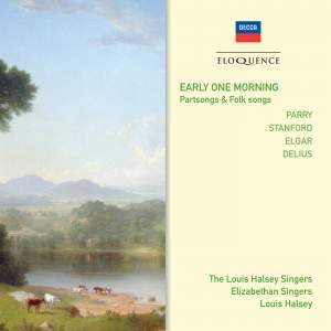Early One Morning: Parry, Delius, Elgar