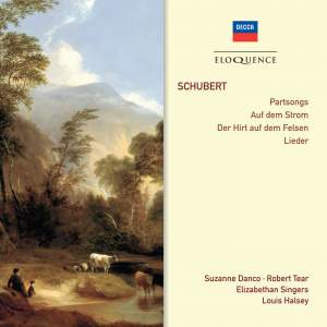 Schubert: Partsongs, Auf dem Strom & Der Hirt auf dem Felsen