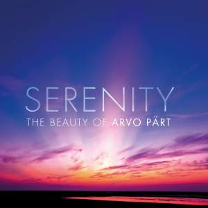 Serenity: The Beauty of Arvo Pärt