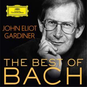 John Eliot Gardiner: The Best Of Bach