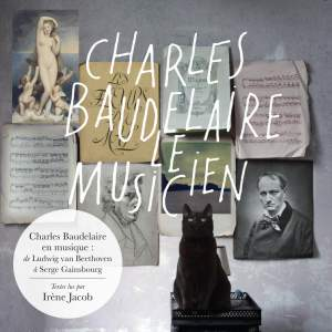 Charles Baudelaire the Musician