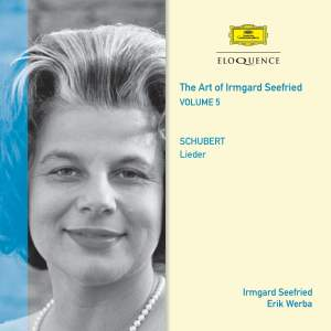 Irmgard Seefried Volume 5: Schubert