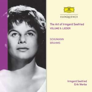 Irmgard Seefried Volume 6: Schumann, Brahms
