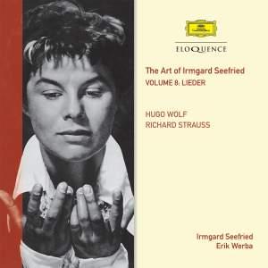 Irmgard Seefried Volume 8: Wolf, R. Strauss