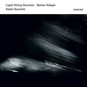 Ligeti: String Quartets & Barber: Adagio