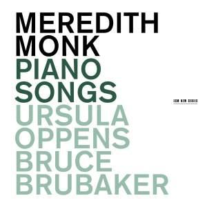 Meredith Monk: Piano Songs