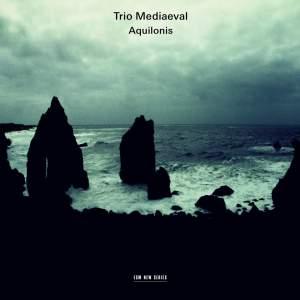 Trio Mediaeval - Aquilonis