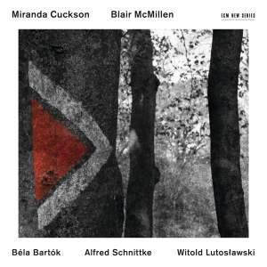 Bartók, Schnittke & Lutoslawski: Music For Violin And Piano
