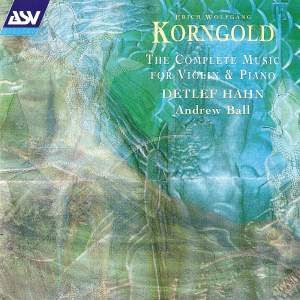 Korngold: The Complete Music for Violin & Piano