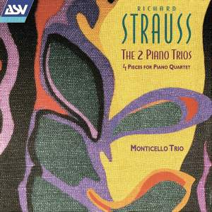 Richard Strauss: The 2 Piano Trios