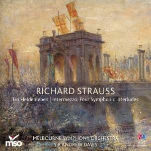 Richard Strauss: Ein Heldenleben & Intermezzo: Four Symphonic Interludes