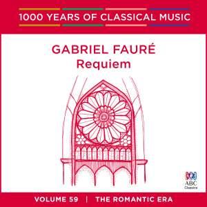 Fauré - Requiem: Vol. 59
