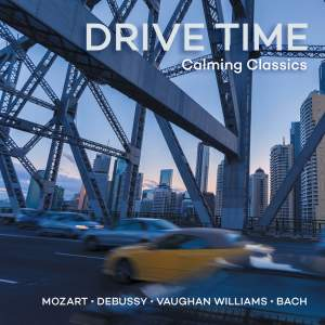 Drive Time - Calming Classics