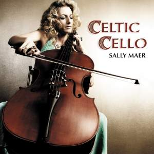 Sally Maer - Celtic Cello