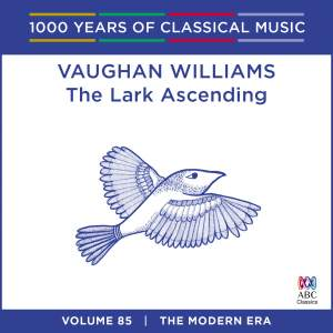 Vaughan Williams – The Lark Ascending: Vol. 85