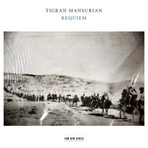 Mansurian: Requiem, for soprano, baritone, mixed chorus and string orchestra