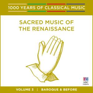 Sacred Music Of The Renaissance: Vol. 3