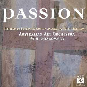 Passion: Inspired by J.S. Bach's Passion according to St. Matthew