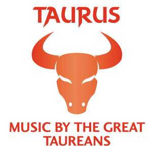 Taurus – Music By The Great Taureans