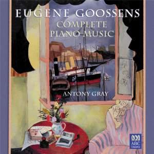 Goossens - Piano Music (complete)