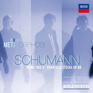 Schumann: Piano Trio No. 3 & Phantasiestücke in A minor