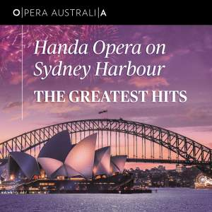 Handa Opera on Sydney Harbour: The Greatest Hits
