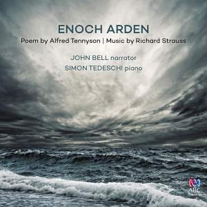 Strauss: Enoch Arden & Schumann: Gesänge der Frühe