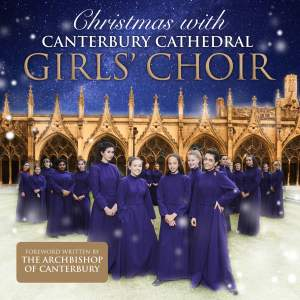 Christmas with Canterbury Cathedral Girls' Choir
