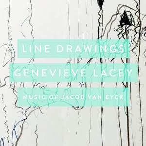 Line Drawings: Music Of Jacob van Eyck