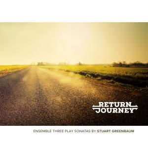 Return Journey: Ensemble Three Play Sonatas By Stuart Greenbaum Product Image