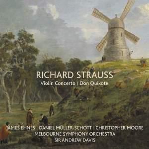 Richard Strauss: Violin Concerto & Don Quixote