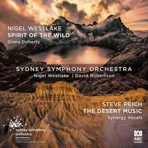 Westlake: Spirit of the Wild & Reich: Desert Music