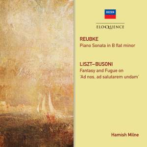 Hamish Milne plays Reubke & Liszt