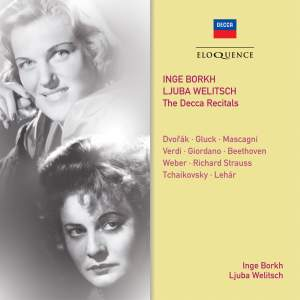 Inge Borkh & Ljuba Welitsch - The Decca Recitals