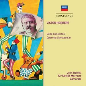 Herbert: Cello Concertos&#x3B; Operetta Spectacular