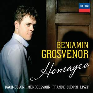 Benjamin Grosvenor: Homages
