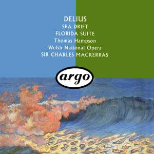 Delius: Sea Drift & Florida Suite
