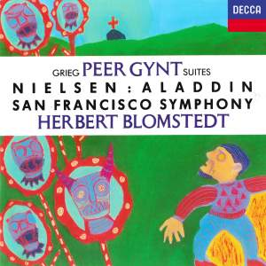 Grieg: Peer Gynt Suites Nos. 1 & 2 and Nielsen: Aladdin Suite