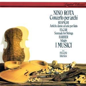 Rota, Respighi, Barber & Elgar: Works for string orchestra