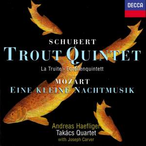 Schubert: Trout Quintet / Wolf: Italian Serenade / Mozart: Eine kleine Nachtmusik