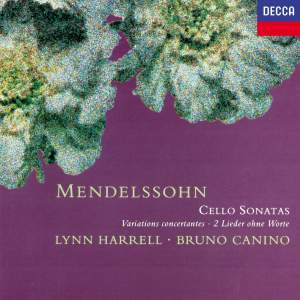 Mendelssohn: Cello Sonatas Nos. 1 & 2 & Variations Concertantes