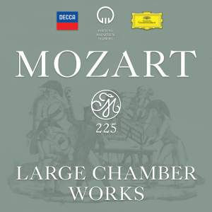Mozart 225: Large Chamber Works