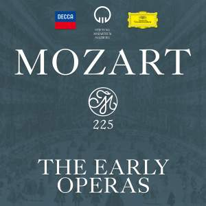 Mozart 225: The Early Operas