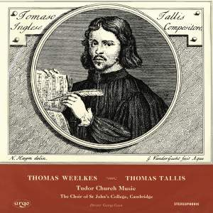 Tallis & Weelkes: Tudor Church Music
