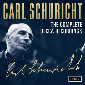Carl Schuricht: The Decca Recordings
