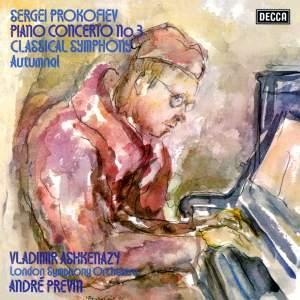 Prokofiev: Piano Concerto No.3&#x3B; Classical Symphony&#x3B; Autumnal