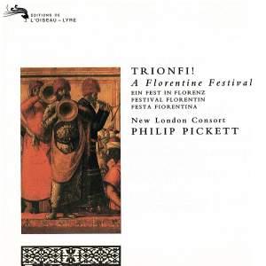 Trionfi! A Florentine Festival